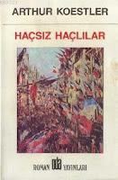 HAÇSIZ HAÇLILAR, Arthur Koestler