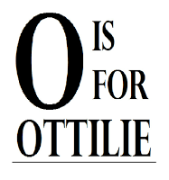 O is for Ottilie
