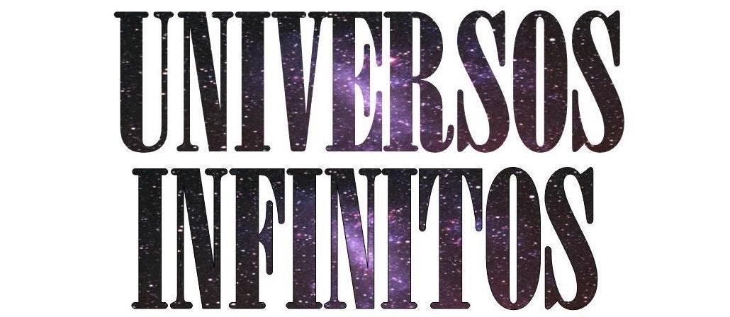 Universos infinitos.