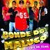 Bonde do Maluco - CD Café Na Cama - 2015 - Lançamento