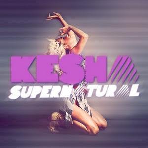 Kesha - Supernatural
