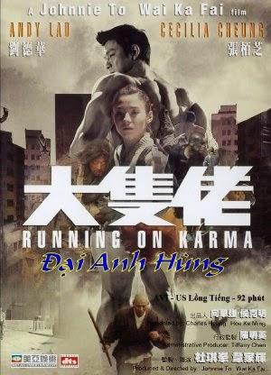 Đại Anh Hùng - Running On Karma (2003) Vietsub