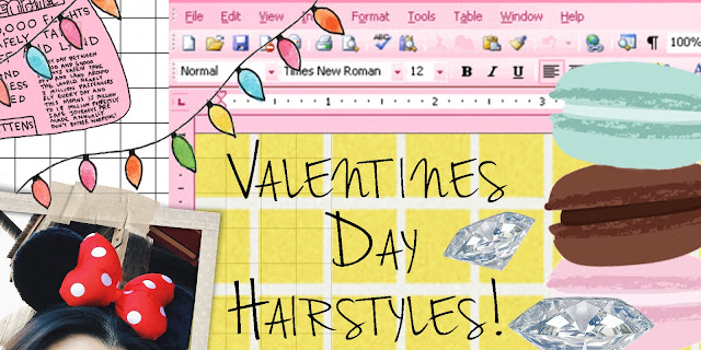 Valentines Day Hairstyles!