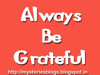 I am Grateful for Everything I have by My Own Stories Blog