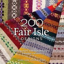 http://www.amazon.co.uk/200-Fair-Isle-Designs-Combination/dp/1844486923/ref=sr_1_1?ie=UTF8&qid=1398356928&sr=8-1&keywords=200+fair+isle+patterns