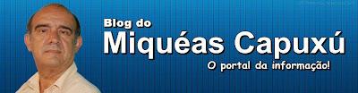 Blog do Miquéas Capuxú