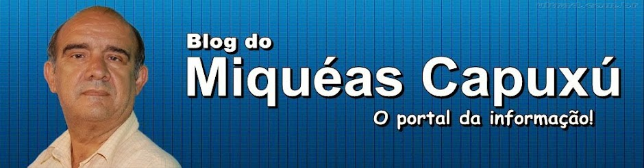 Blog do Miquéas Capuxú