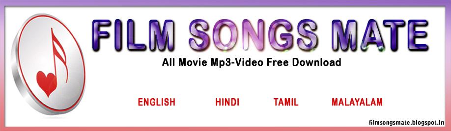 Latest English, Hindi, Malayalam and Tamil  video and mp3 songs free download