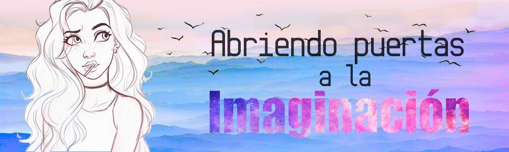 Abriendo Puertas A La Imaginación