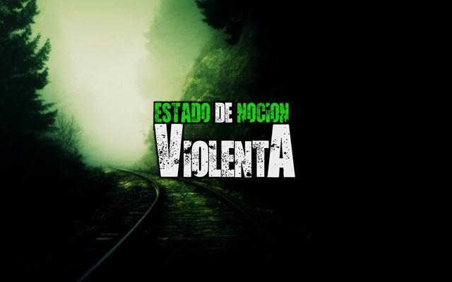 Estado de Nocion Violenta