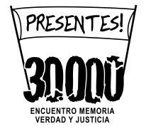30000 DESAPARECIDOS. PRESENTES!