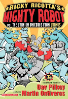 bookcover of Ricky Ricotta's Mighty Robot vs. The Uranium Unicorns From Uranus
