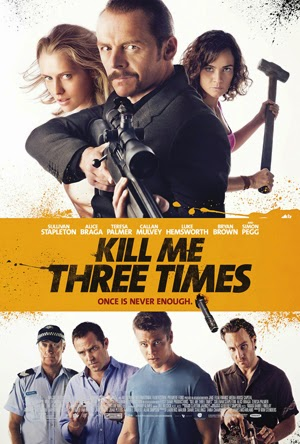 Kill Me Three Times 2014 poster