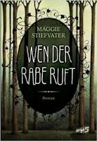 http://www.amazon.de/Wen-Rabe-ruft-Maggie-Stiefvater/dp/3839001536/ref=sr_1_1?ie=UTF8&qid=1441897342&sr=8-1&keywords=wen+der+rabe+ruft