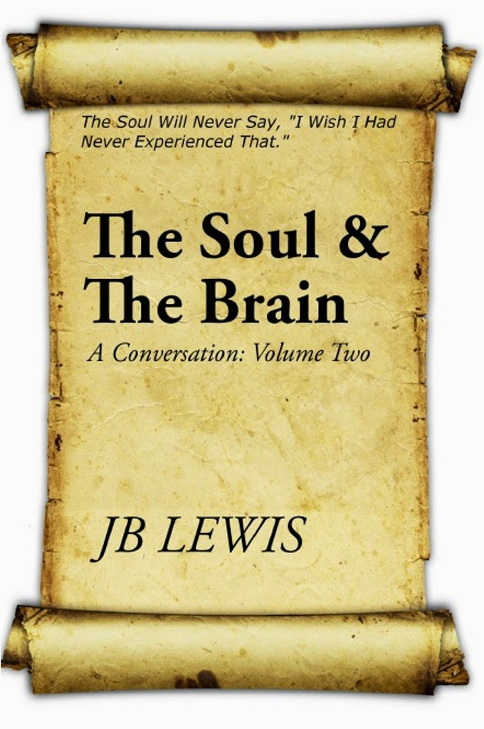 The Soul & The Brain: Volume Two