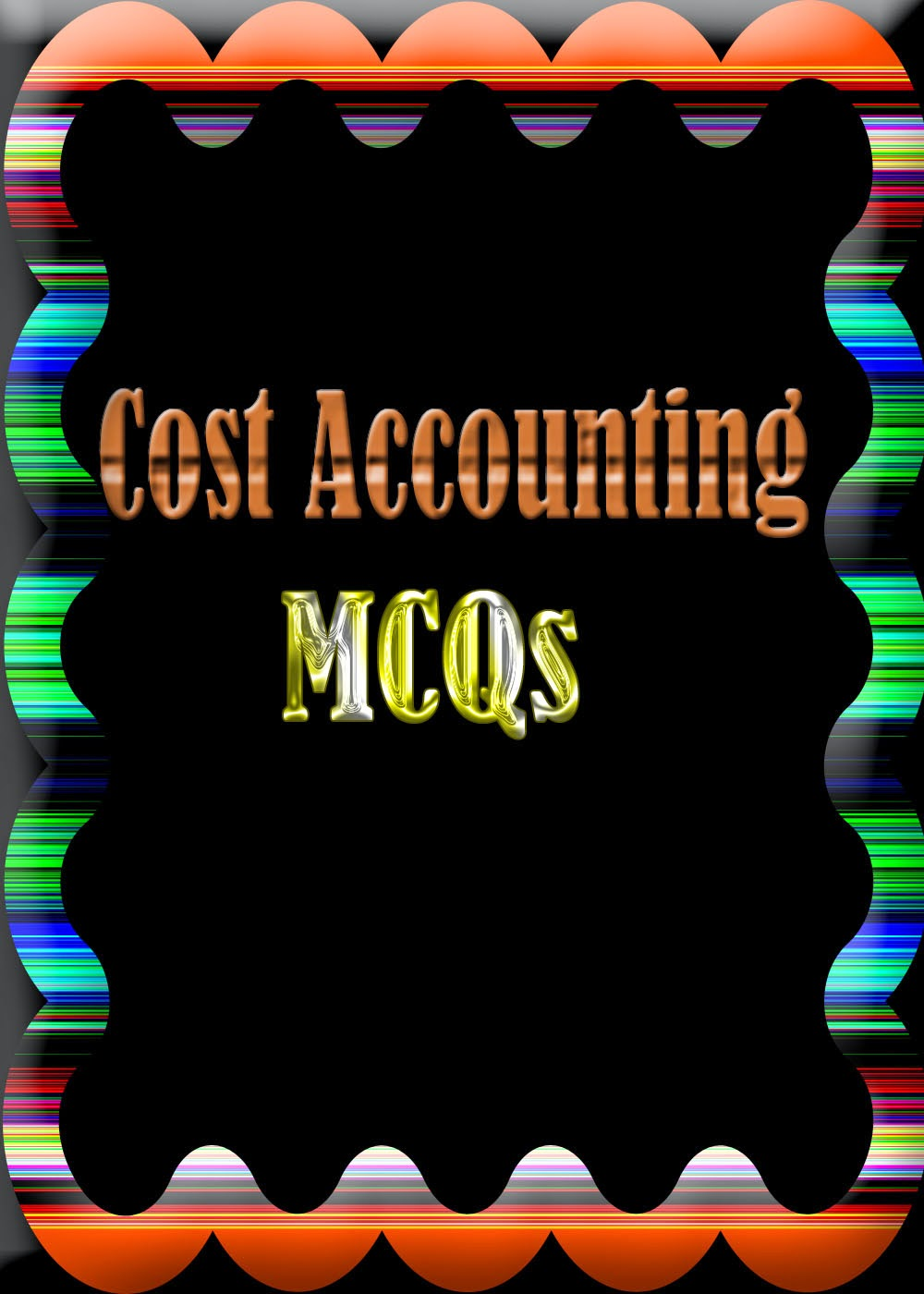 https://ia801507.us.archive.org/27/items/604ACOSTANDMANAGEMENTACCOUNTING/604A-COST%20AND%20MANAGEMENT%20ACCOUNTING.pdf