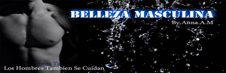 BELLEZA MASCULINA