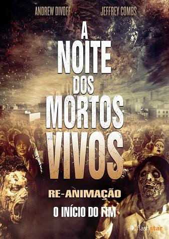 Assistir A Noite dos Mortos Vivos Re-Animação Dublado Online HD