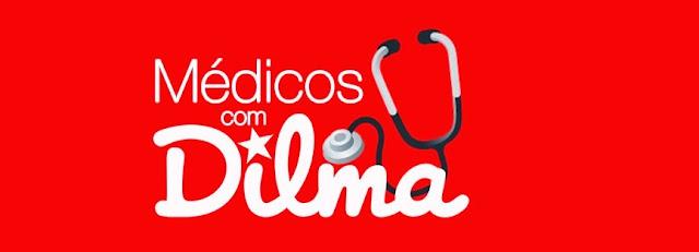 Médicos com Dilma