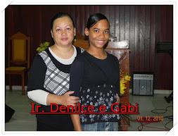 Ir. Denilce e Gaby