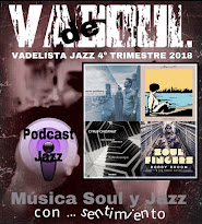 VADELISTA JAZZ 4º TRIMESTRE 2018 PODCAST Nº 23