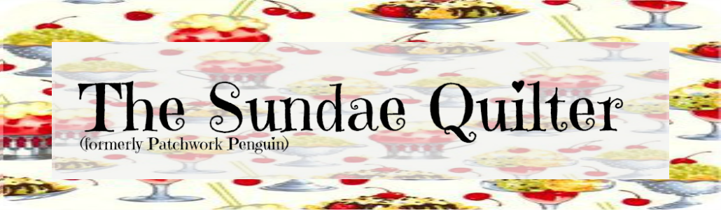 The Sundae Quilter (formerly Patchwork Penguin)