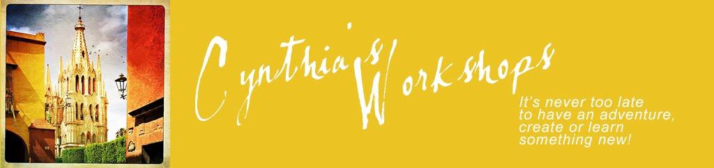 Cynthia's Workshops