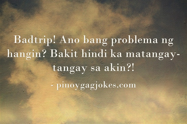 pinoy funny banat love qoutes about  life air jokes
