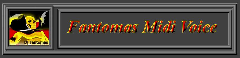 <center>Fantomas Midi Voice Francesa</center>