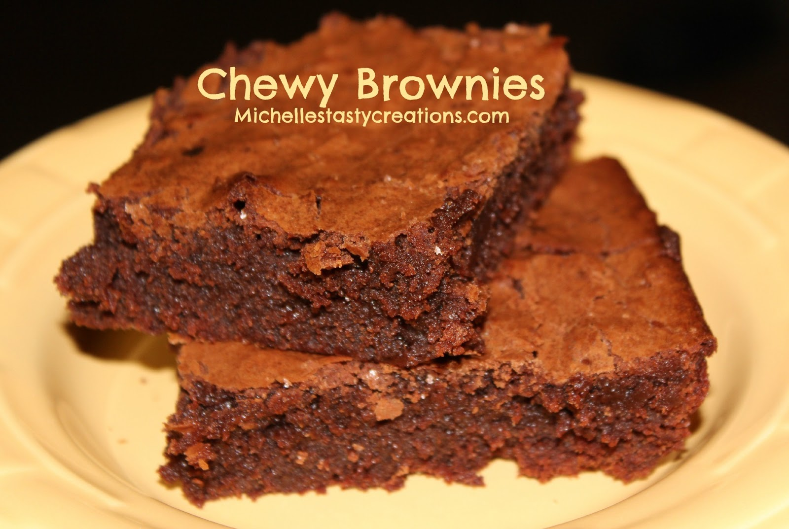 Michelle's Tasty Creations: Happy Valentine's Day and Chewy Brownies
