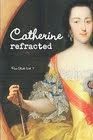 Catherine refracted: Pure Slush, Vol. 7