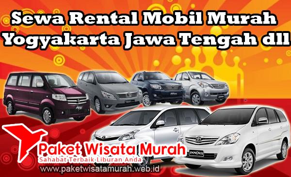 Sewa Mobil Jogja Rental Mobil Jogja Magelang Murah