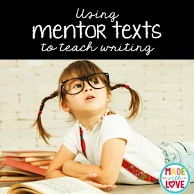 use mentor texts to teach writing to primary students