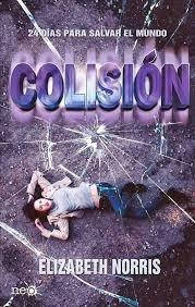 http://yoleoyocomento.blogspot.com.es/2014/01/colision-de-elizabeth-norris.html#comments