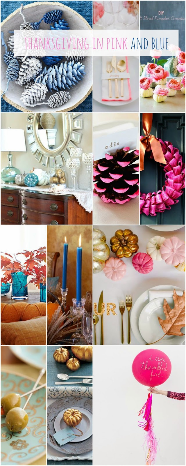Thanksgiving in pink and blue
