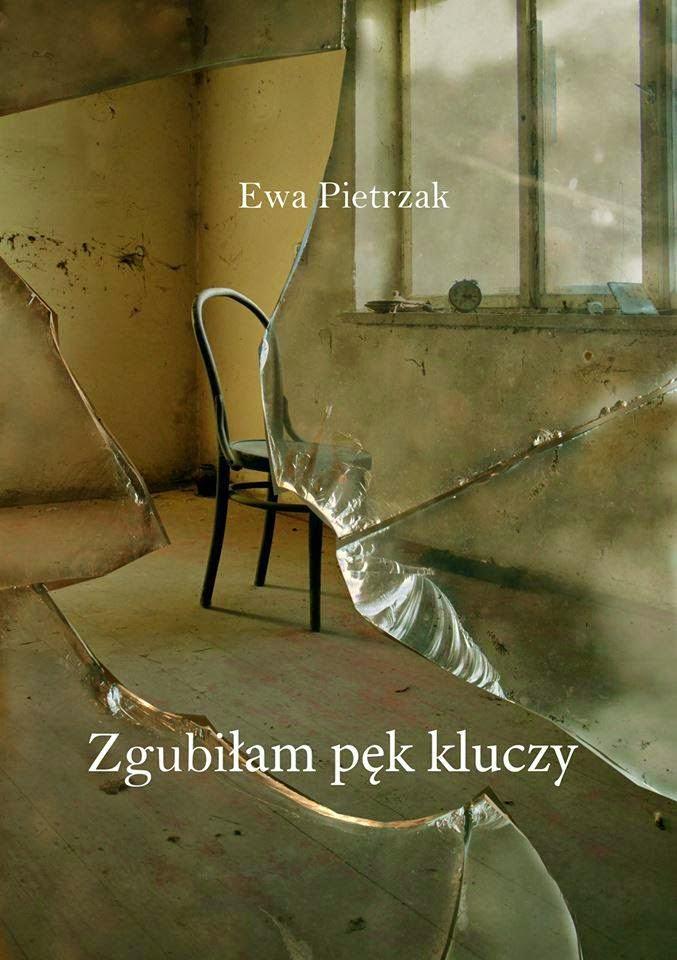 """Ewa Pietrzak - """"Zgubiłam pęk kluczy"""""""
