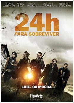 40eeb9c70b Download 24h Para Sobreviver Dublado