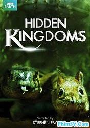BBC - Những Vương Quốc Bí Ẩn - BBC - Hidden Kingdoms