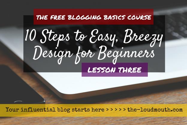 Easy Blog Design for Beginners