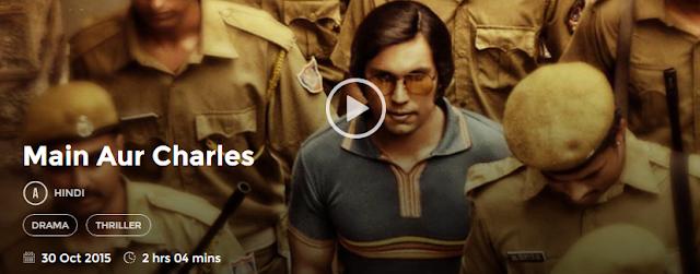 Main Aur Charles (2015) Full Hindi Movie HD Free Download