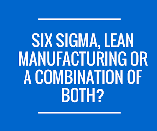 six sigma, lean or a combination of both?