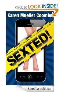 Free eBook Feature: SEXTED! by Karen Coombs
