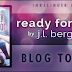 Excerpt + Giveaway: Ready For You by J.L. Berg