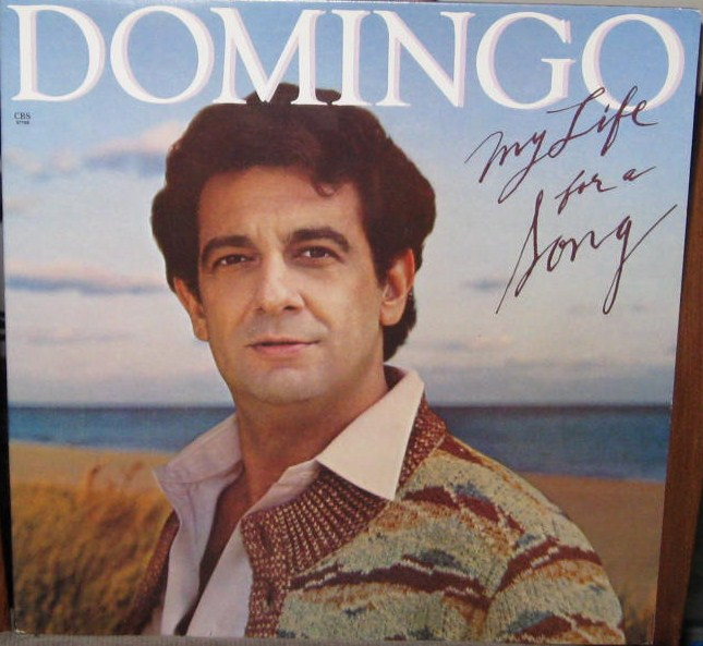 "Placido Domingo: FastEddie's Wax Museum: Placido Domingo: ""My Life For A Song"""