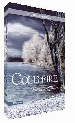 http://www.amazon.de/Cold-Fire-Illusion-Katrin-Gindele/dp/394263757X/ref=sr_1_1?s=books&ie=UTF8&qid=1424728455&sr=1-1&keywords=Cold+fire+Katrin+Gindele
