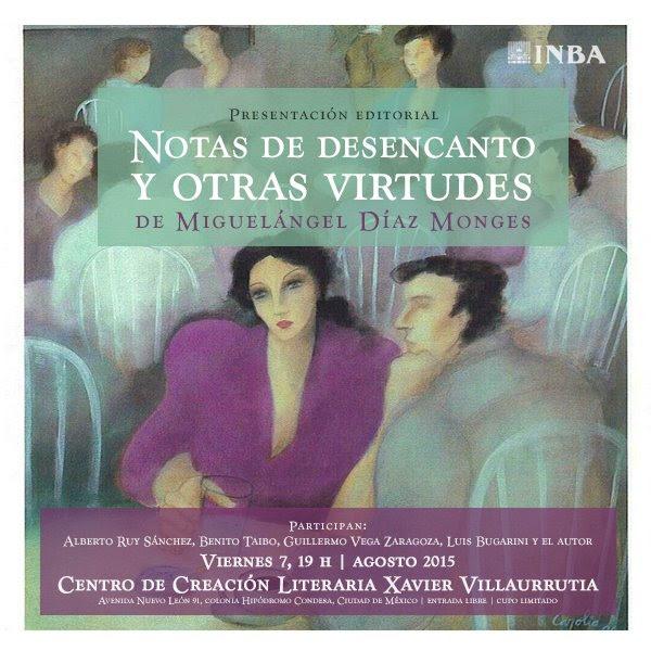 """Presentarán """"Notas de desencanto y otras virtudes"""" de Miguelángel Díaz en el CCLXV"""