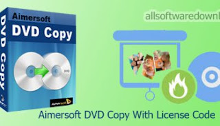 Aimersoft DVD Copy Crack With Serial Key Full Version Free Download