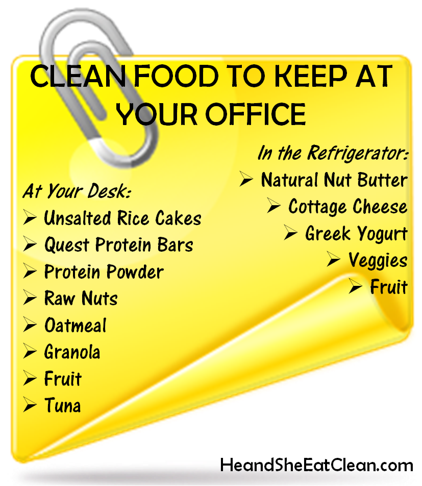 Clean+Food+to+Keep+at+Your+Office-Eat+Clean-Clean+Eating-He+and+She ...
