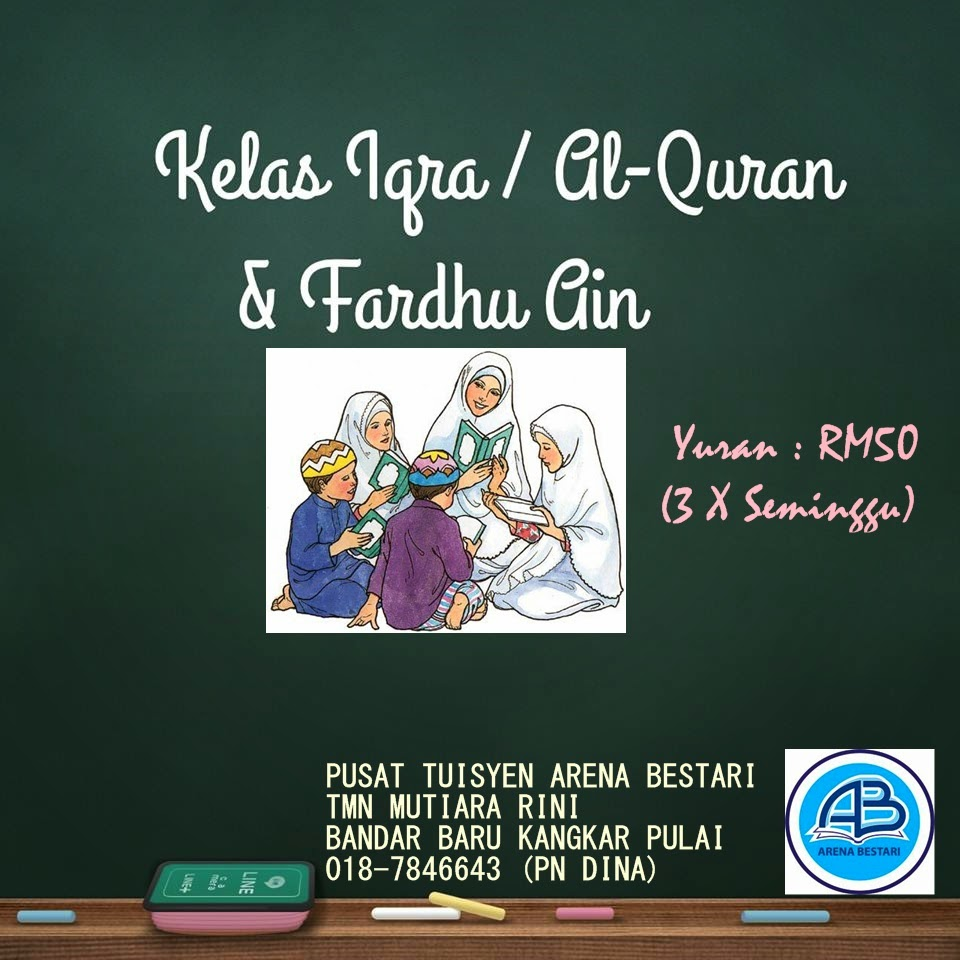 Kelas Iqra / Al Quran &   Fardhu Ain