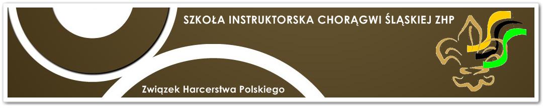 Szkoła Instruktorska Śląskiej Chorągwi ZHP